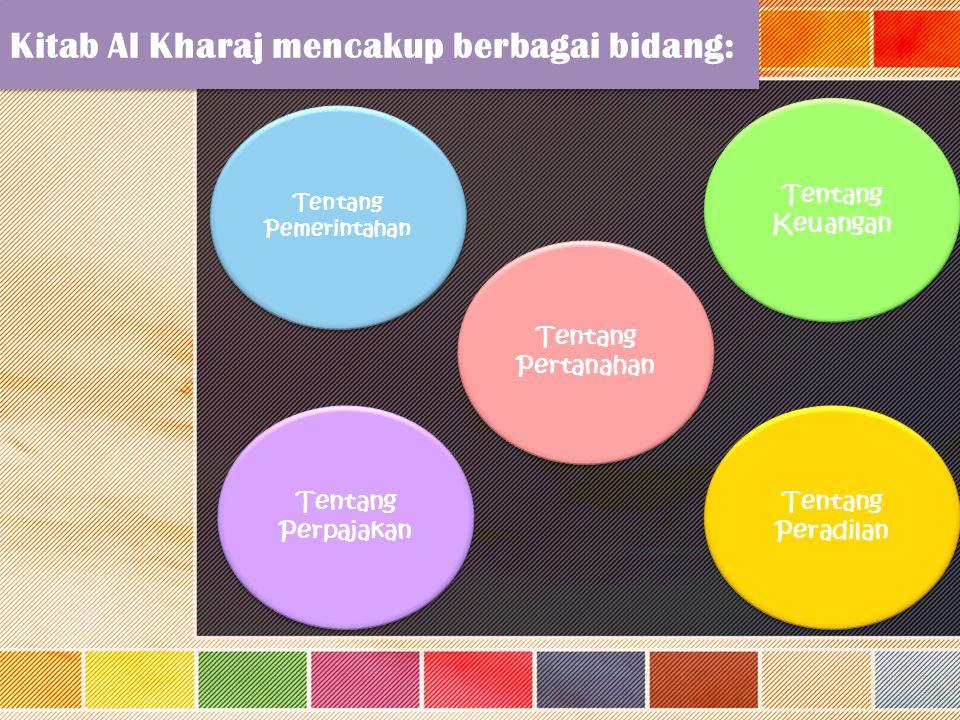 Kitab Al Kharaj mencakup berbagai bidang: