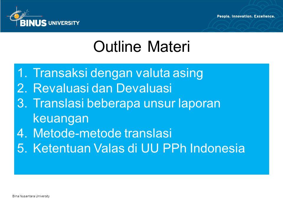 Outline Materi Transaksi dengan valuta asing Revaluasi dan Devaluasi