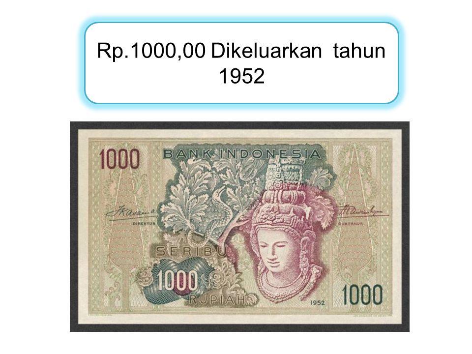 Rp.1000,00 Dikeluarkan tahun 1952