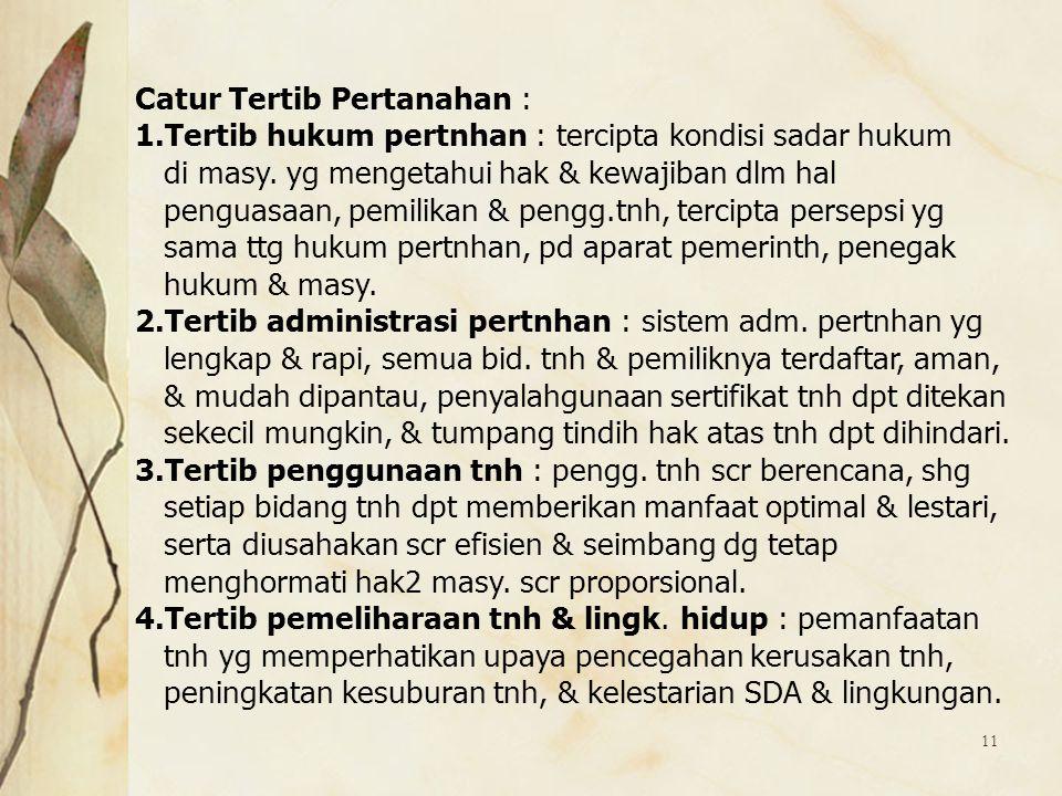 Catur Tertib Pertanahan :