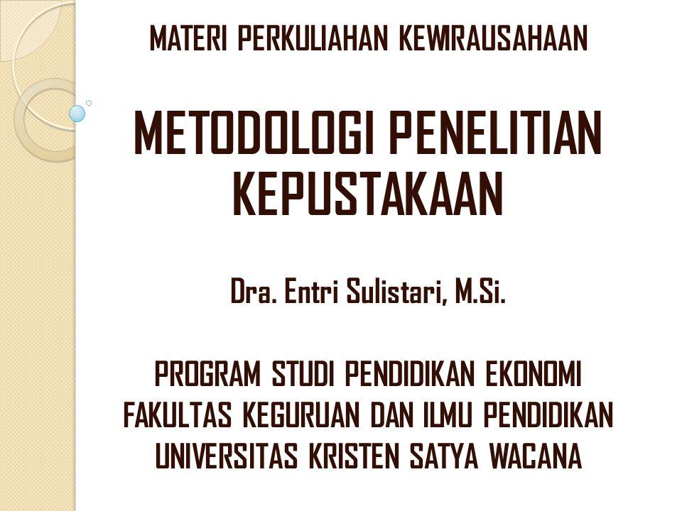 METODOLOGI PENELITIAN KEPUSTAKAAN