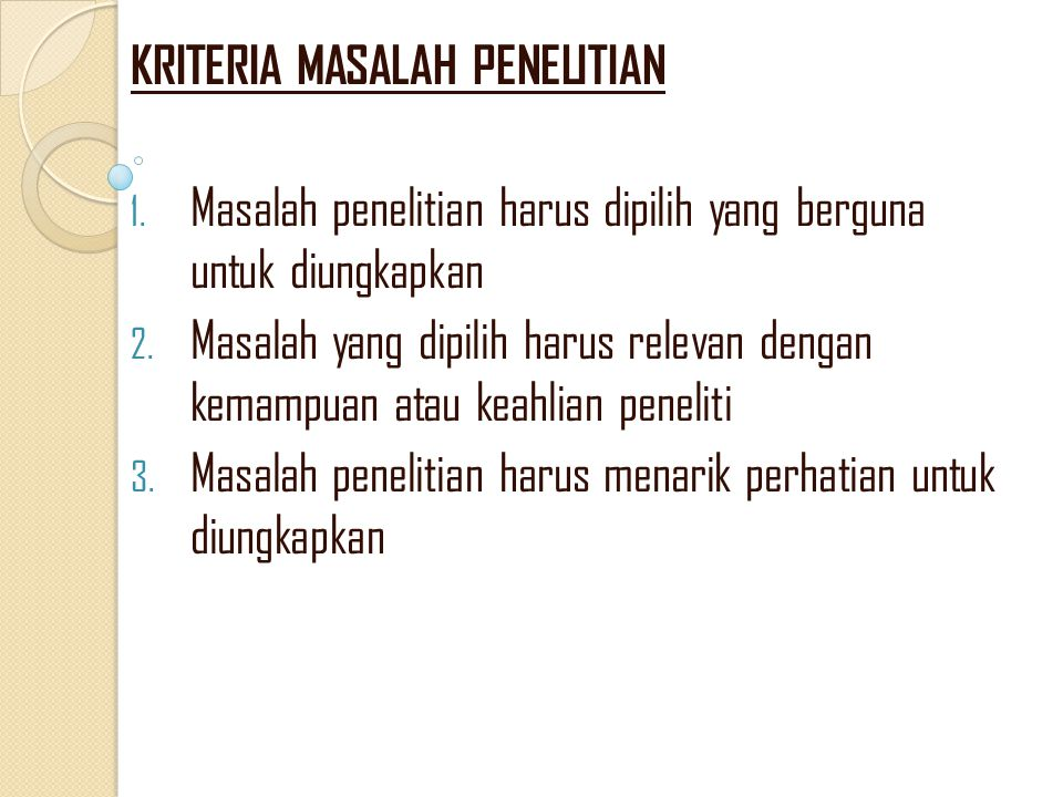 KRITERIA MASALAH PENELITIAN