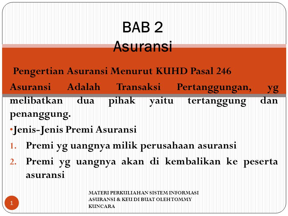 BAB 2 Asuransi Pengertian Asuransi Menurut KUHD Pasal 246