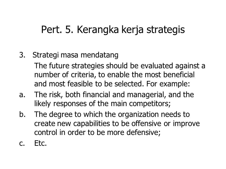 Pert. 5. Kerangka kerja strategis