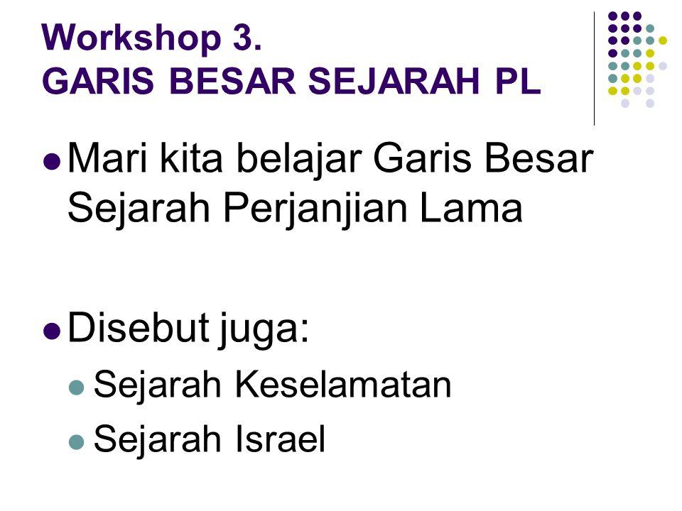 Workshop 3. GARIS BESAR SEJARAH PL