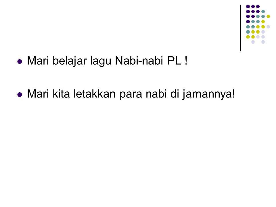 Mari belajar lagu Nabi-nabi PL !
