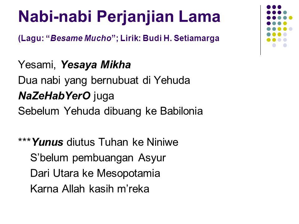 Nabi-nabi Perjanjian Lama (Lagu: Besame Mucho ; Lirik: Budi H