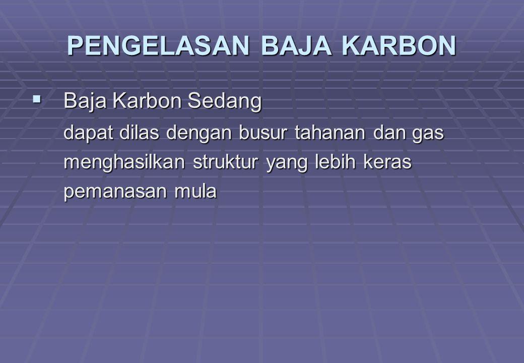 PENGELASAN BAJA KARBON