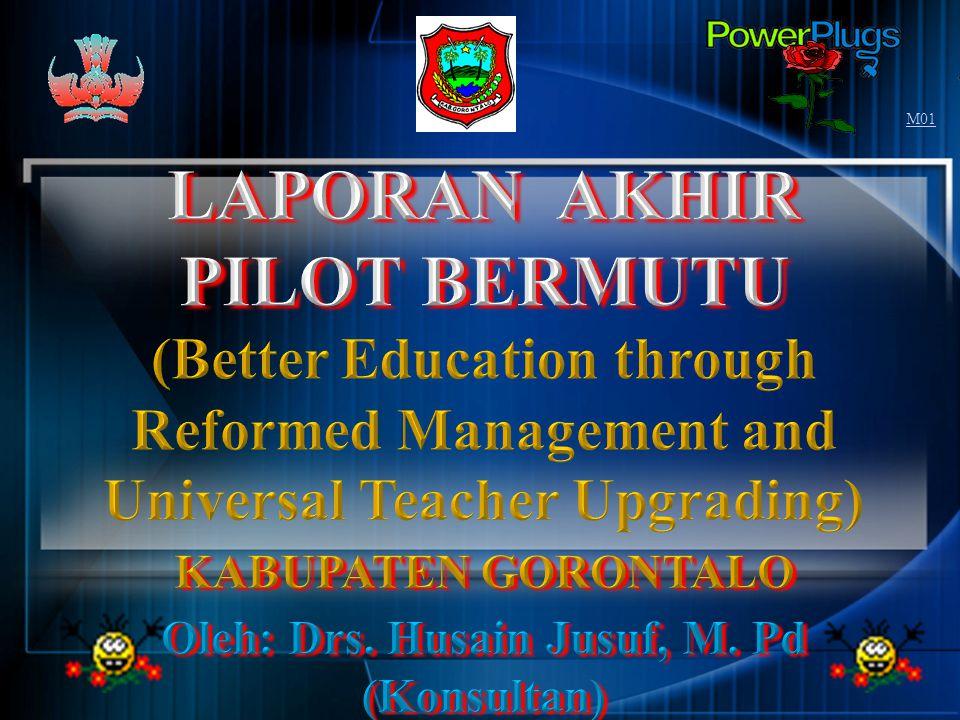 LAPORAN AKHIR PILOT BERMUTU Oleh: Drs. Husain Jusuf, M. Pd