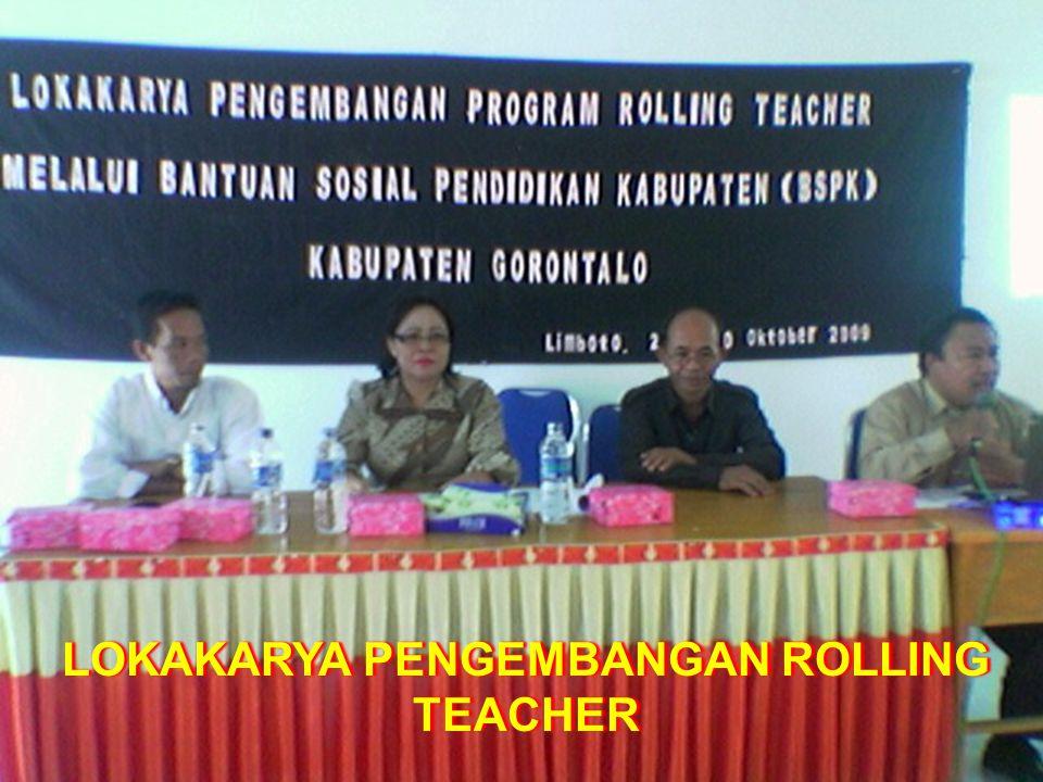 LOKAKARYA PENGEMBANGAN ROLLING TEACHER