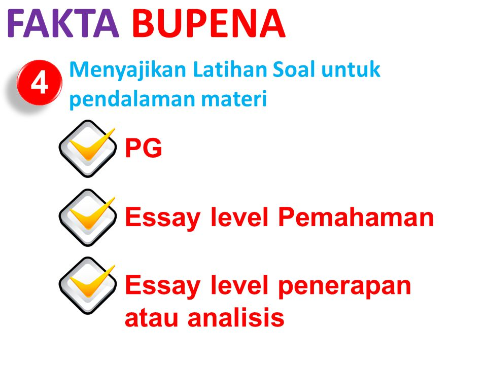 FAKTA BUPENA 4 PG Essay level Pemahaman