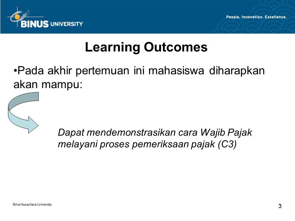 Learning Outcomes Pada akhir pertemuan ini mahasiswa diharapkan akan mampu: