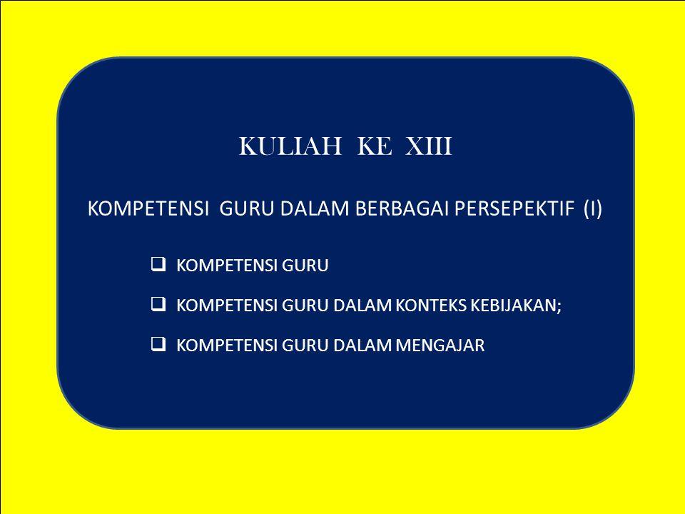 KOMPETENSI GURU DALAM BERBAGAI PERSEPEKTIF (I)