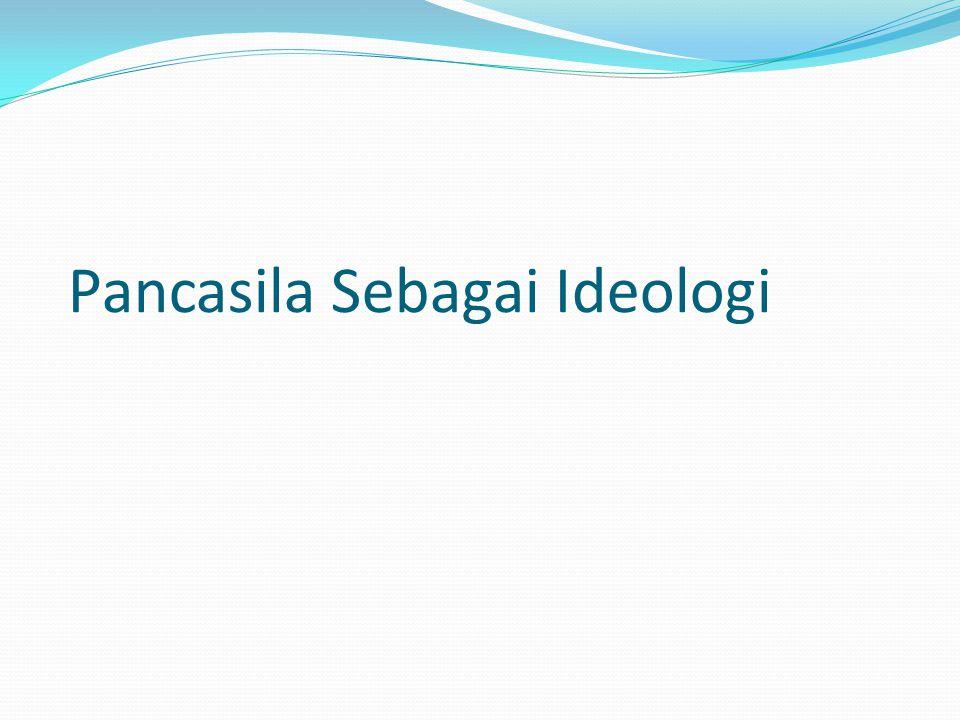 Pancasila Sebagai Ideologi