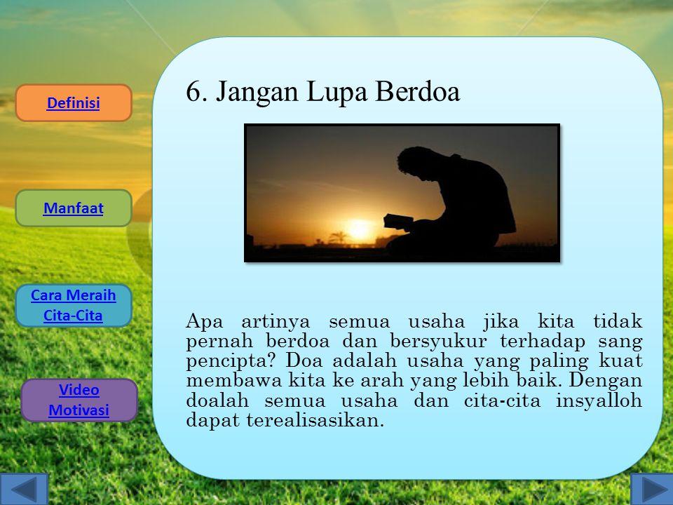 6. Jangan Lupa Berdoa