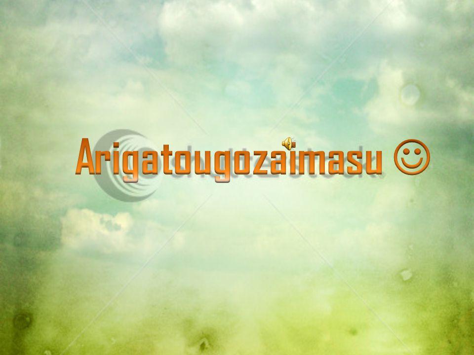 Arigatougozaimasu 