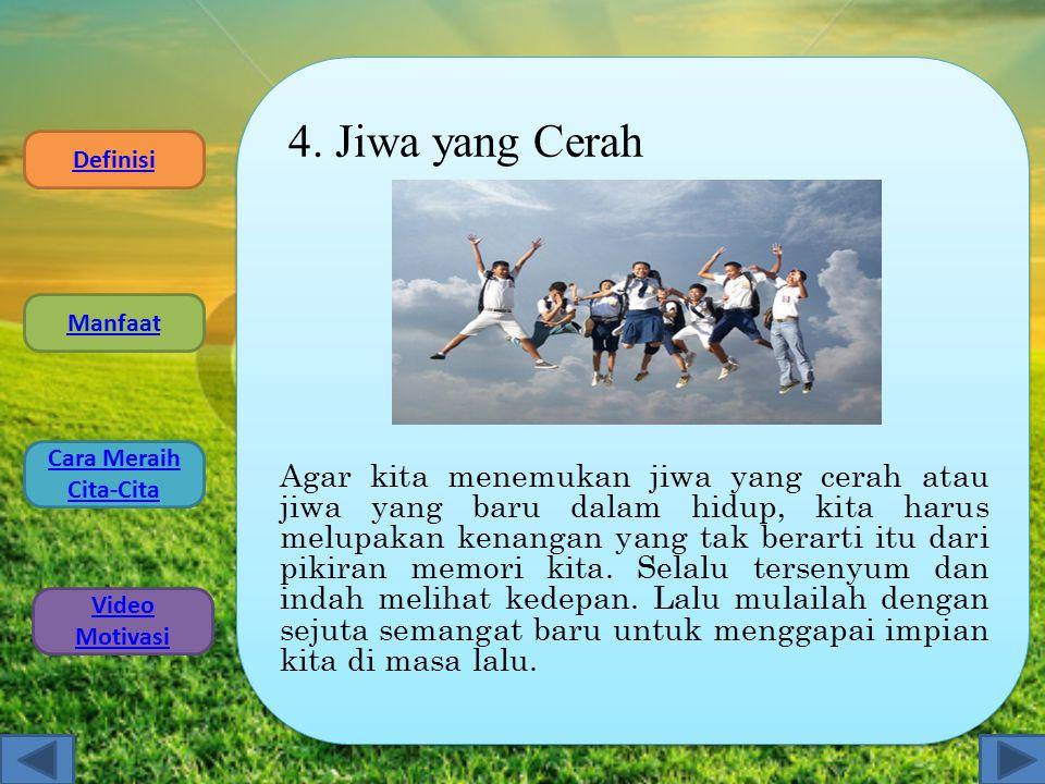 4. Jiwa yang Cerah