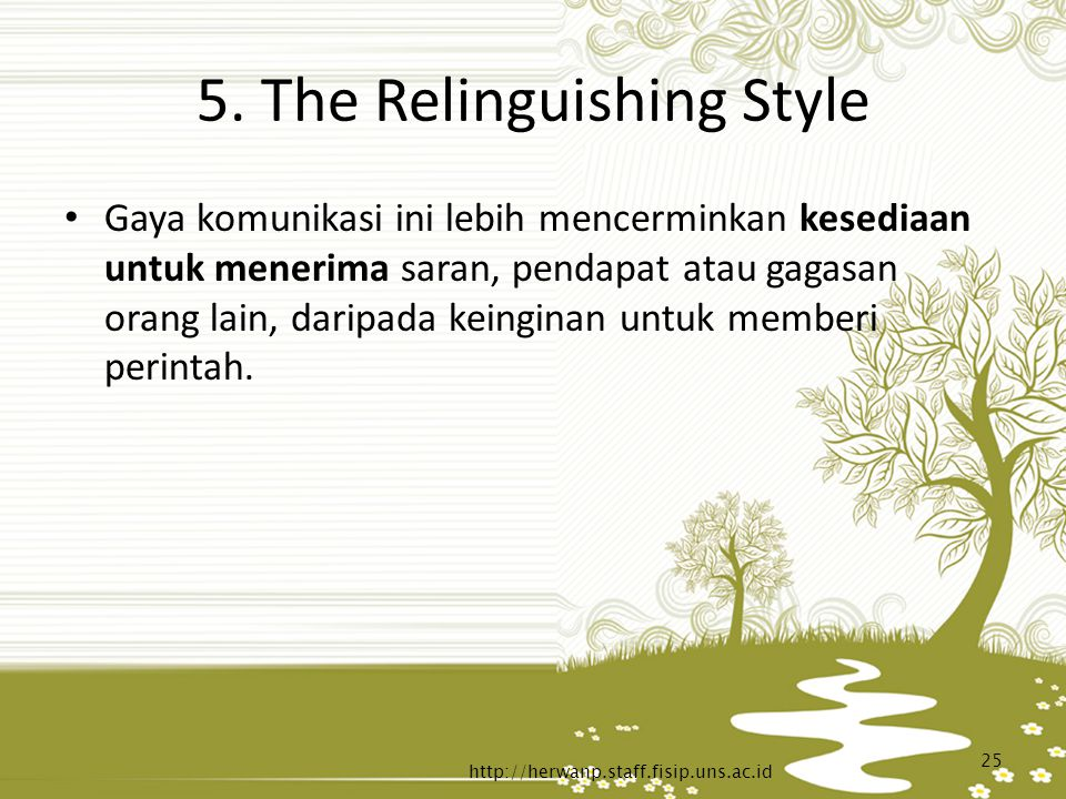 5. The Relinguishing Style