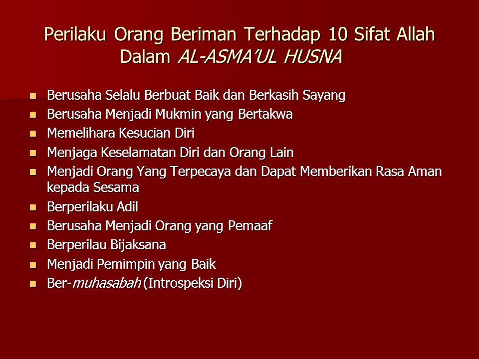 Perilaku Orang Beriman Terhadap 10 Sifat Allah Dalam AL-ASMA'UL HUSNA