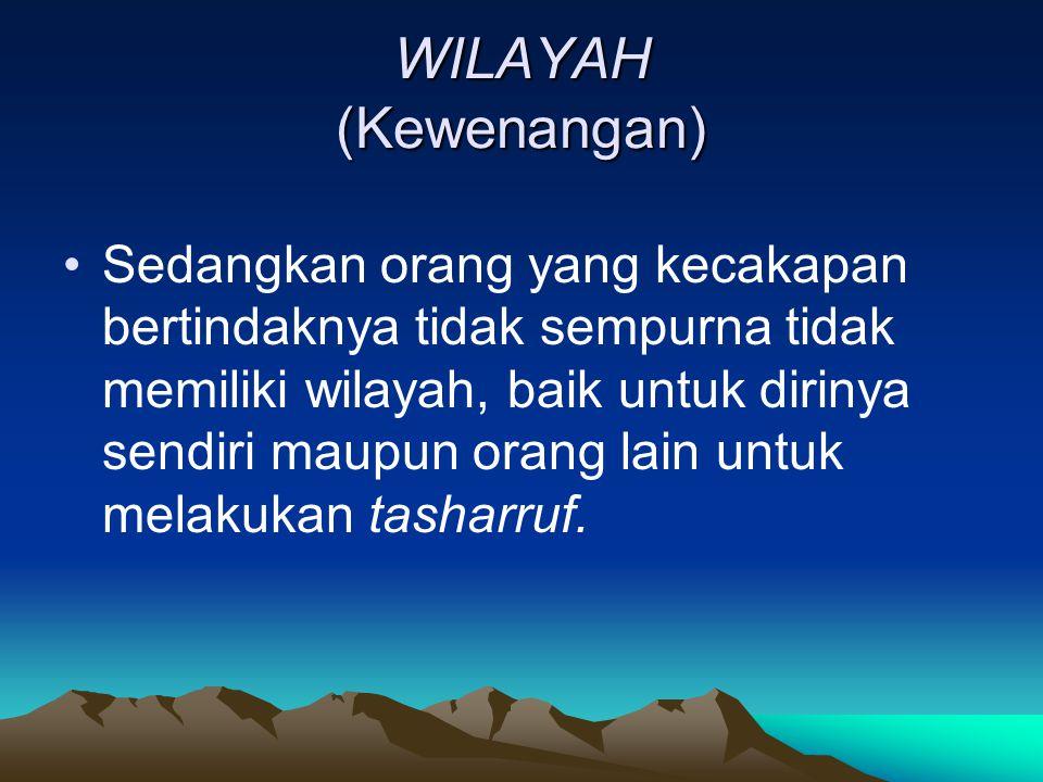 WILAYAH (Kewenangan)