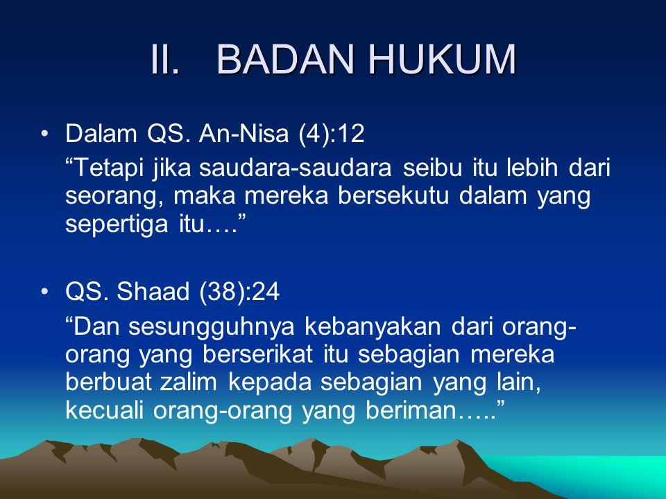 II. BADAN HUKUM Dalam QS. An-Nisa (4):12