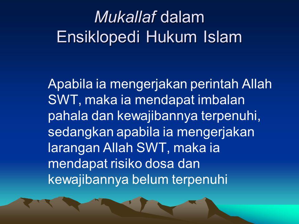 Mukallaf dalam Ensiklopedi Hukum Islam