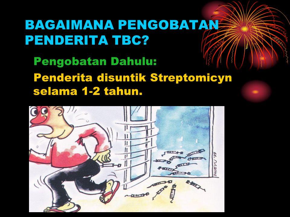 BAGAIMANA PENGOBATAN PENDERITA TBC