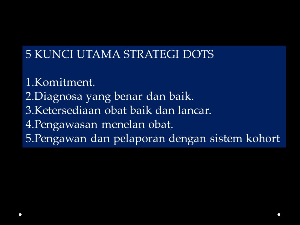 5 KUNCI UTAMA STRATEGI DOTS