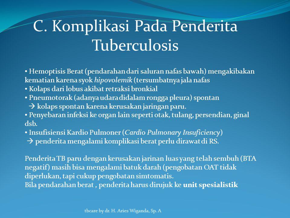 C. Komplikasi Pada Penderita Tuberculosis