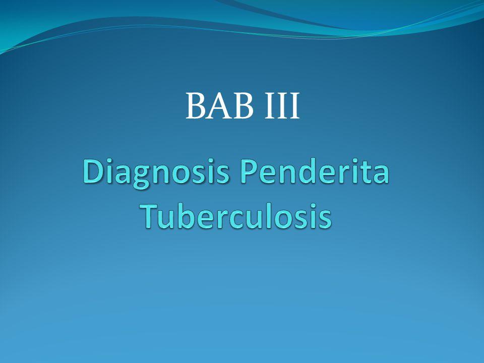 Diagnosis Penderita Tuberculosis