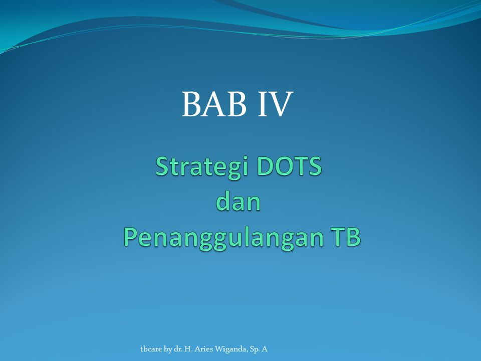 Strategi DOTS dan Penanggulangan TB
