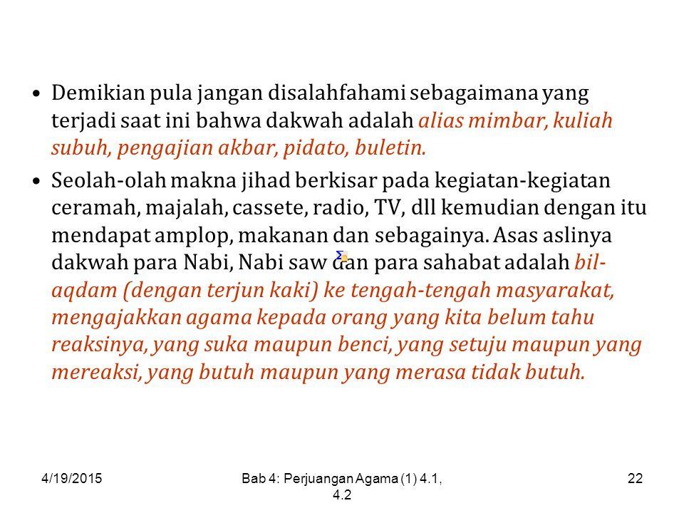 Bab 4: Perjuangan Agama (1) 4.1, 4.2