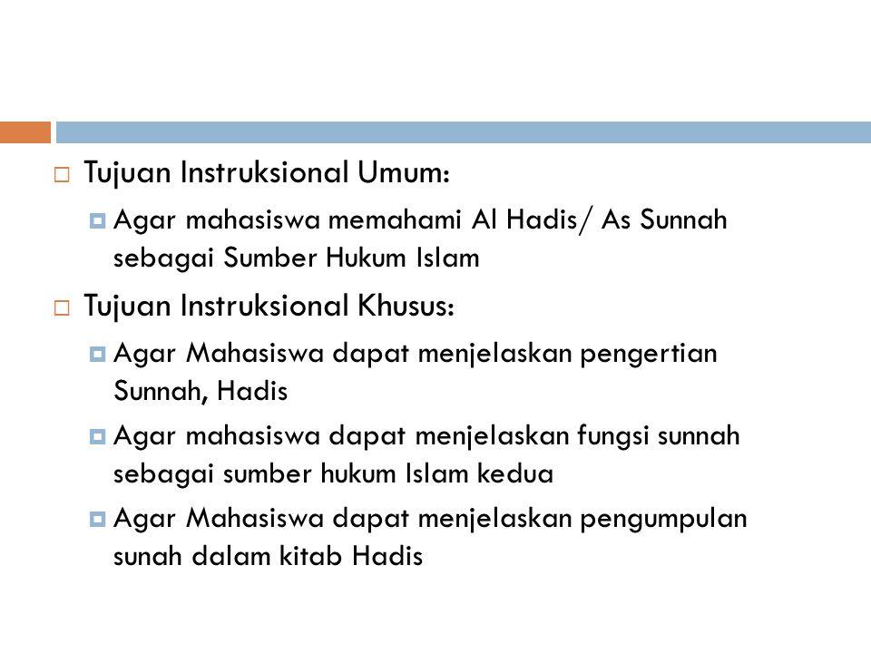 Tujuan Instruksional Umum:
