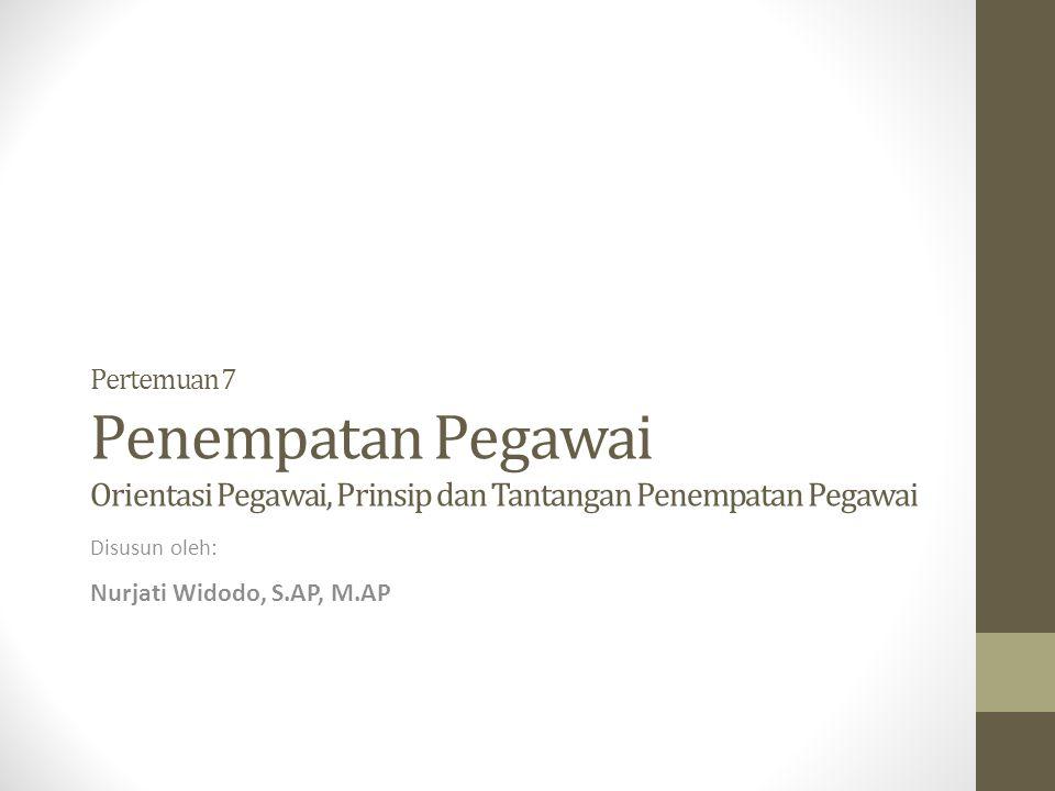 Disusun oleh: Nurjati Widodo, S.AP, M.AP