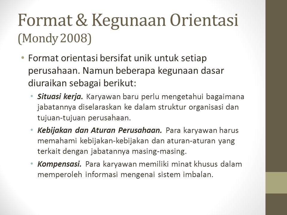 Format & Kegunaan Orientasi (Mondy 2008)
