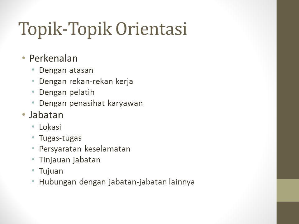 Topik-Topik Orientasi