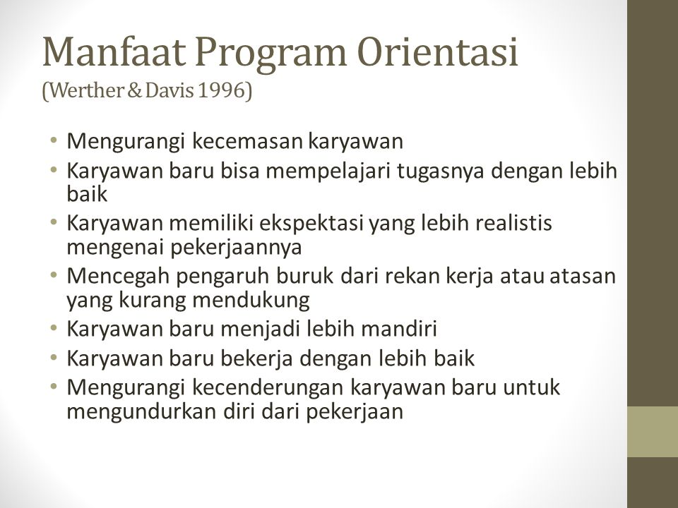 Manfaat Program Orientasi (Werther & Davis 1996)