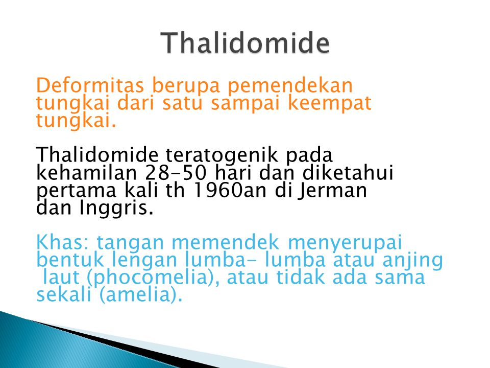 Thalidomide Deformitas berupa pemendekan
