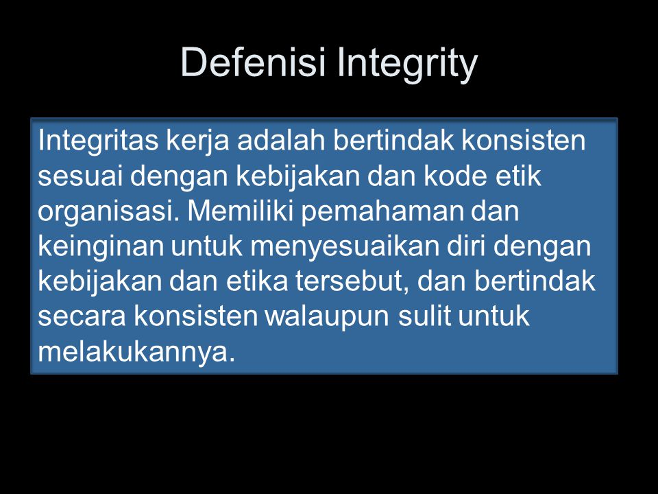 Defenisi Integrity
