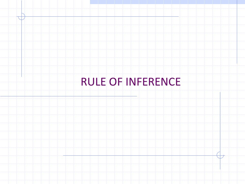 RULE OF INFERENCE