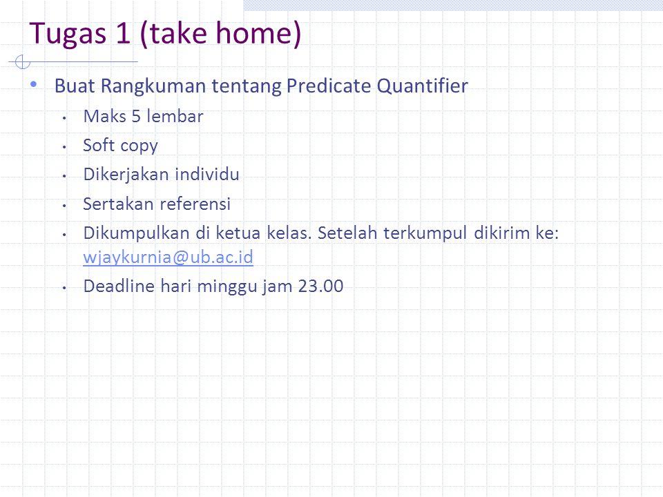 Tugas 1 (take home) Buat Rangkuman tentang Predicate Quantifier