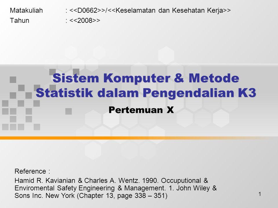 Sistem Komputer & Metode Statistik dalam Pengendalian K3