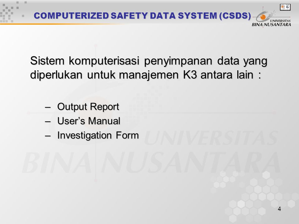 COMPUTERIZED SAFETY DATA SYSTEM (CSDS)