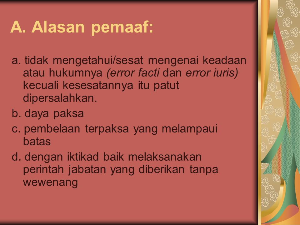 A. Alasan pemaaf: