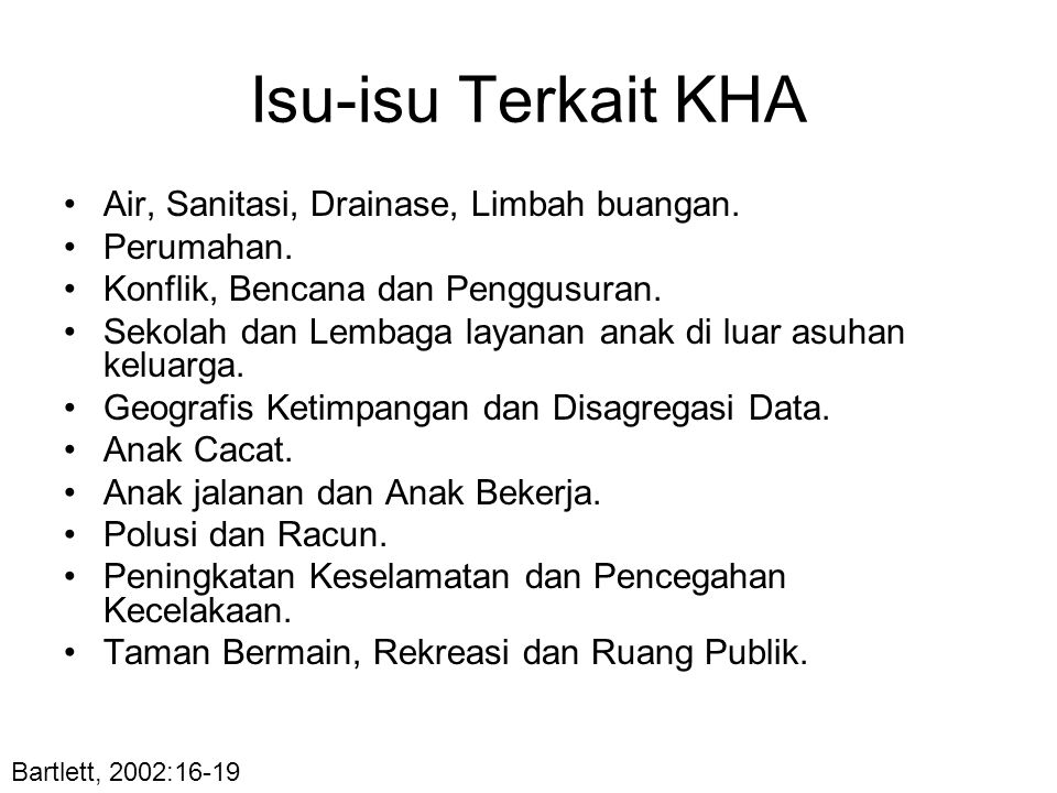 Isu-isu Terkait KHA Air, Sanitasi, Drainase, Limbah buangan.