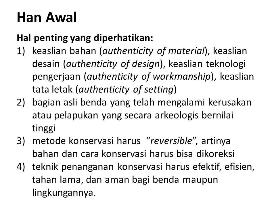 Han Awal Hal penting yang diperhatikan: