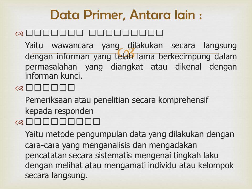Data Primer, Antara lain :