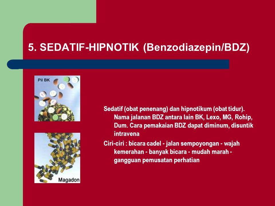 5. SEDATIF-HIPNOTIK (Benzodiazepin/BDZ)