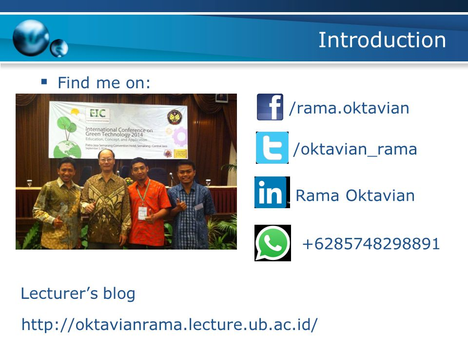 Introduction Find me on: /rama.oktavian /oktavian_rama Rama Oktavian