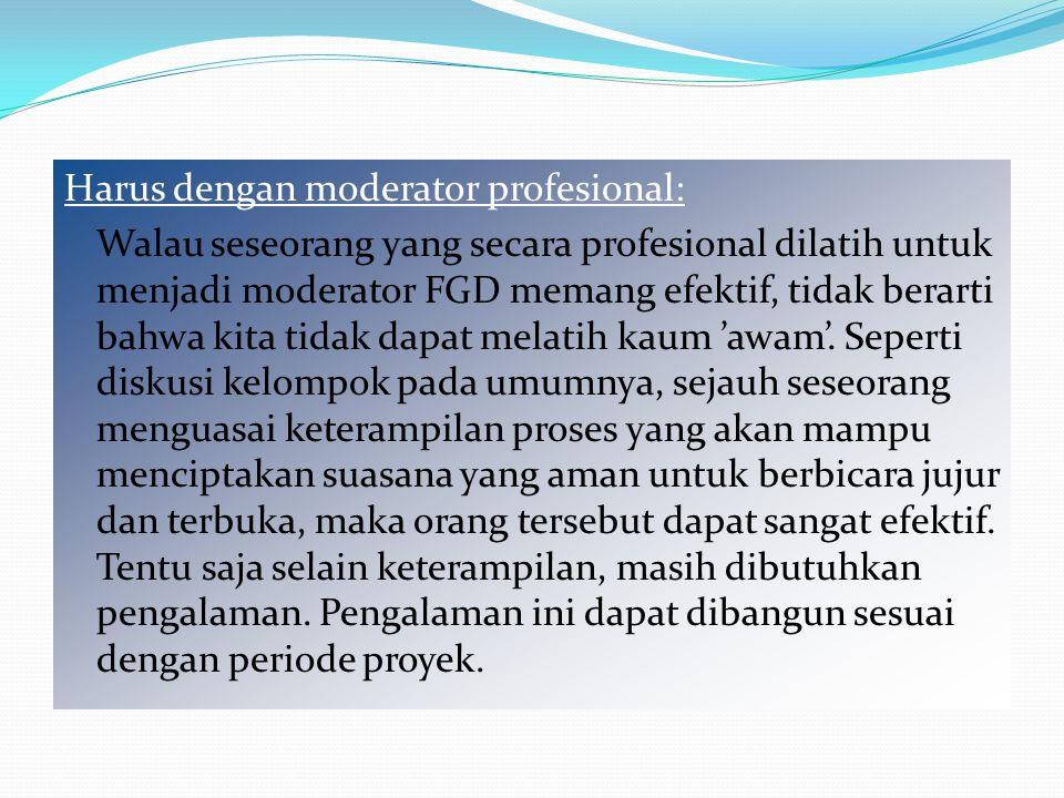 Beberapa hal yang perlu diperhatikan dalam FGD
